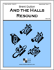 And the Halls Resound