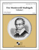 Five Monteverdi Madrigals - Volume I