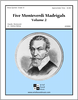Five Monteverdi Madrigals - Volume II