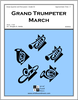 Grand Trumpeter March