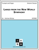 "Largo (Goin' Home) from the ""New World"" Symphony"