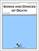 Songs and Dances of Death